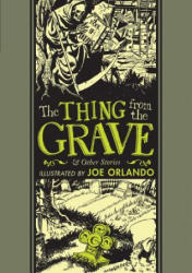 Thing From The Grave And Other Stories (ISBN: 9781683960317)