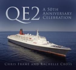 QE2: A 50th Anniversary Celebration (ISBN: 9780750970280)