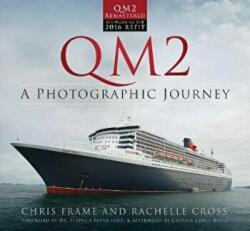 QM2: A Photographic Journey (ISBN: 9780750970303)