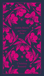 Goblin Market and Other Poems (ISBN: 9780241303061)