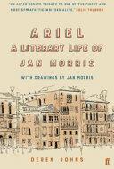Ariel - A Literary Life of Jan Morris (ISBN: 9780571331642)