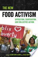 New Food Activism (ISBN: 9780520292147)