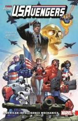 U. S. Avengers, Volume 1: American Intelligence Mechanics (ISBN: 9781302906412)