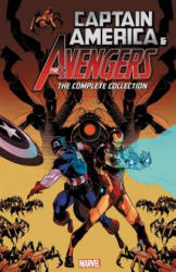 Captain America And The Avengers: The Complete Collection (ISBN: 9781302908584)