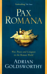 Pax Romana - Adrian Goldsworthy (ISBN: 9781474604376)