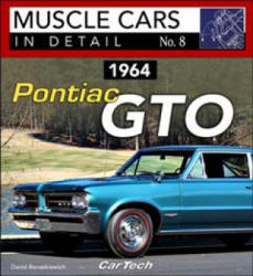 1964 Pontiac GTO Muscle Cars in Detail No. 8 (ISBN: 9781613253205)