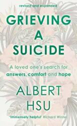 Grieving A Suicide (ISBN: 9781783595754)