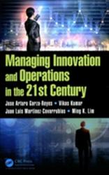 Managing Innovation and Operations in the 21st Century (ISBN: 9781138214729)