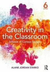 Creativity in the Classroom (ISBN: 9781138228825)
