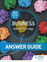 AQA GCSE (9-1) Business Answer Guide (ISBN: 9781510409620)