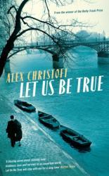 Let Us Be True (ISBN: 9781781257401)