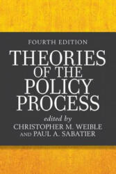 Theories of the Policy Process (ISBN: 9780813350523)