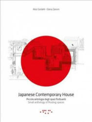 Japanese Contemporary Houses - Small Anthology of Floating Spaces (ISBN: 9788862421591)