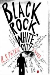 Black Rock White City - A. S. Patric (ISBN: 9781612196831)