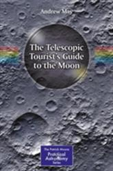Telescopic Tourist's Guide to the Moon (ISBN: 9783319607405)