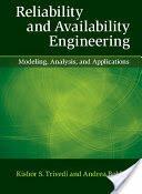 Reliability and Availability Engineering - Kishor Trivedi, Andrea Bobbio (ISBN: 9781107099500)