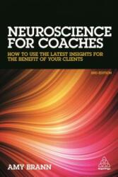 Neuroscience for Coaches (ISBN: 9780749480707)