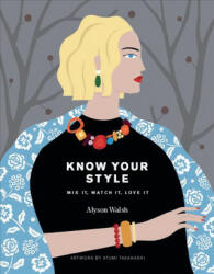 Know Your Style (ISBN: 9781784881184)