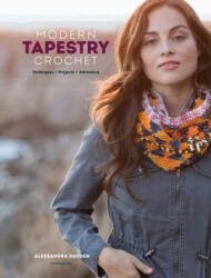 Modern Tapestry Crochet - Techniques, Projects, Adventure (ISBN: 9781632505644)