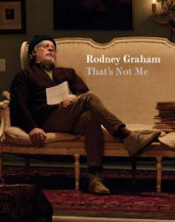 Rodney Graham - That's Not Me (ISBN: 9783037645123)