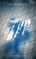 Blow Off, Paperback (ISBN: 9781786820136)