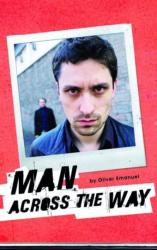 Man Across the Way (ISBN: 9781840027969)