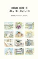High Hopes Silver Linings (ISBN: 9780995688810)