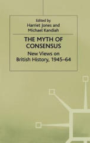 Myth of Consensus - Jones (ISBN: 9780333650738)
