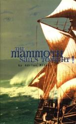 Mammoth Sails Tonight! (ISBN: 9781840021349)