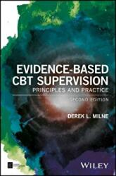 Evidence-Based CBT Supervision - Principles and Practice (ISBN: 9781119107521)