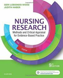 Nursing Research - Methods and Critical Appraisal for Evidence-Based Practice (ISBN: 9780323431316)