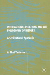 International Relations and the Philosophy of History (ISBN: 9781349403042)