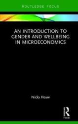 Introduction to Gender and Wellbeing in Microeconomics (ISBN: 9780415461832)