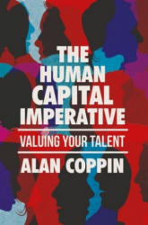 Human Capital Imperative - Valuing Your Talent (ISBN: 9783319491202)