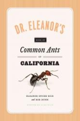 Dr. Eleanor's Book of Common Ants of California (ISBN: 9780226351537)