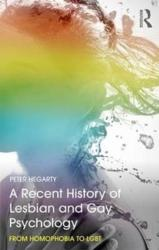 Recent History of Lesbian and Gay Psychology - HEGARTY (ISBN: 9781138679405)
