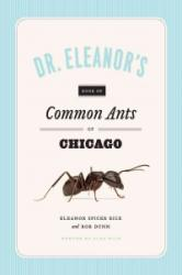 Dr. Eleanor's Book of Common Ants of Chicago (ISBN: 9780226266800)