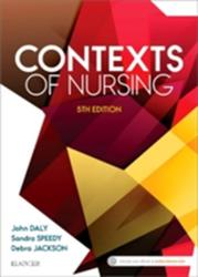Contexts of Nursing - An Introduction (ISBN: 9780729542463)