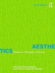 Aesthetics - A Reader in Philosophy of the Arts (ISBN: 9781138235885)