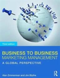 Business to Business Marketing Management - A Global Perspective (ISBN: 9781138680760)