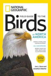 Field Guide to the Birds of North America 7th edition - Jon L. Dunn, Jonathan Alderfer (ISBN: 9781426218354)