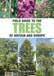 Field Guide to Trees of Britain and Europe (ISBN: 9781921517839)