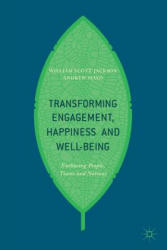 Transforming Engagement, Happiness and Well-Being - Enthusing People, Teams and Nations (ISBN: 9783319561448)