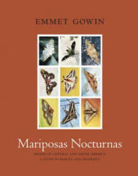 Mariposas Nocturnas - Moths of Central and South America, A Study in Beauty and Diversity (ISBN: 9780691176895)