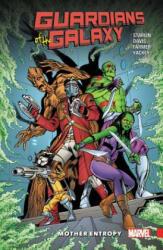 Guardians Of The Galaxy: Mother Entropy - Jim Starlin, Alan Davis (ISBN: 9781302904883)