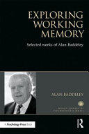 Exploring Working Memory - Selected works of Alan Baddeley (ISBN: 9781138066908)
