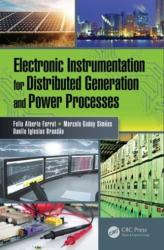 Electronic Instrumentation for Distributed Generation and Power Processes (ISBN: 9781138746138)