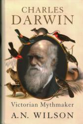 Charles Darwin - Victorian Mythmaker (ISBN: 9781444794885)