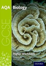 AQA GCSE Biology Workbook: Higher (ISBN: 9780198421672)