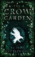 Crow Garden (ISBN: 9781786485083)